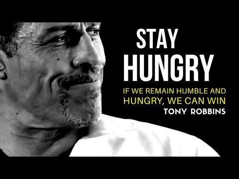 Tony Robbins: STAY HUNGRY (Tony Robbins Motivation)