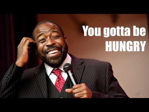 Les Brown - You've gotta be hungry - motivation